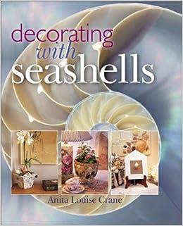 Decorating With Seashells Anita Louise Crane 9780806936390