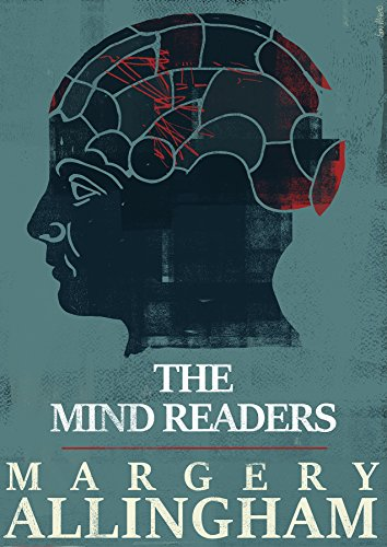 The Mind Readers (The Albert Campion Mysteries) (Mind Reader Book)