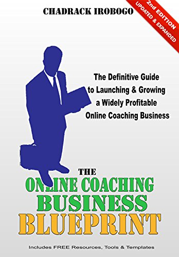 Amazon the online coaching business blueprint how to start and the online coaching business blueprint how to start and grow a widely profitable online coaching malvernweather Images