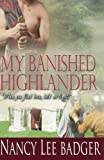 My Banished Highlander: Highland Games Through Time