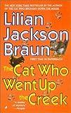 The Cat Who Went Up the Creek by Braun, Lilian Jackson [MassMarket(2002/12/31)]