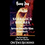 Sherlock Holmes and the Seven Deadly Sins Murders | Barry Day