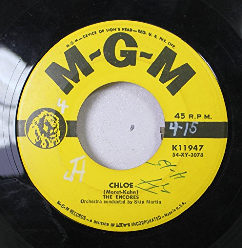 The Encores 45 RPM Chloe / Wa Da Ga Dot