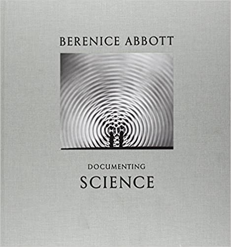 Book Berenice Abbott: Documenting Science