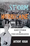 From a Storm to a Hurricane: Rory Storm & The Hurricanes