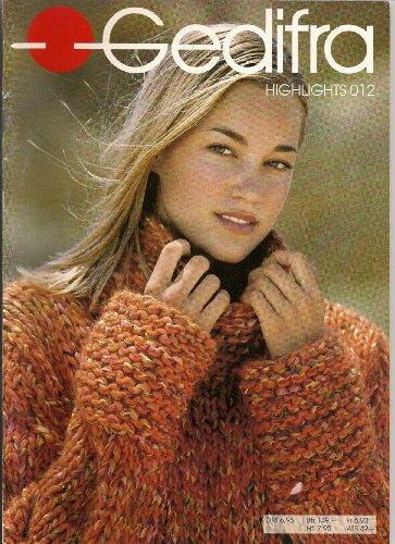012 Yarn - Gedifra Yarn: 30 Womens Designs (Knitting) (Highlights, #012)