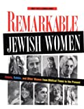 Remarkable Jewish Women, Emily Taitz and Sondra Henry, 0827605730