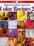 Helen Van Wyk's Favorite Color Recipes, Helen Van Wyk, 092955213X