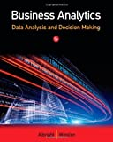 Business Analytics: Data Analysis & Decision Making 5th (fifth) by Albright, S. Christian, Winston, Wayne L. (2014) Paperback