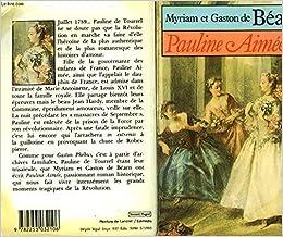 Amazon Fr Pauline Aimee Pauline Roman Historique