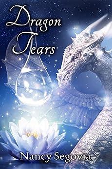 Dragon Tears by [Segovia, Nancy]