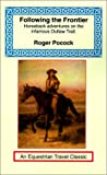 """Roger Pocock was an Englishman whose tales of wanderlust and equestrian adventure were nineteenth century travel classics. """"Following the Frontier"""" is considered his best work describing as it does his early adventures in North America.  Alth..."""