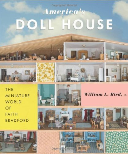 America's Doll House: The Miniature World of Faith for sale  Delivered anywhere in USA