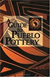 A Guide to Pueblo Pottery, Susan Lamb, 1877856622