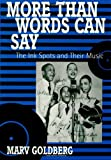 More Than Words Can Say, Marv Goldberg, 0810835681