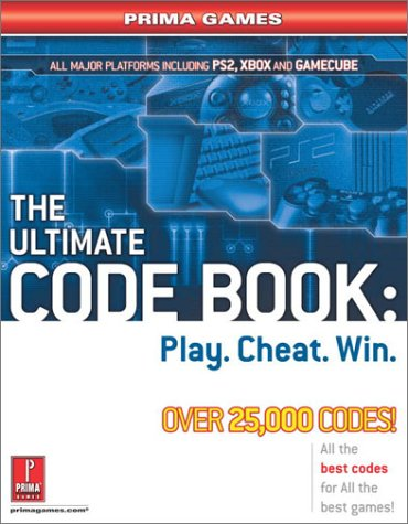 The Ultimate Code Book Play Cheat Win Prima Games Knight Michael 9780761542780 Amazon Com Books
