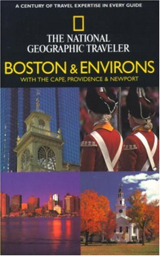 National Geographic Traveler: Boston and Environs ()