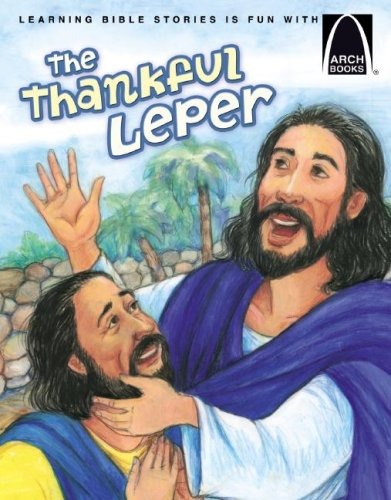 Download The Thankful Leper - Arch Books pdf