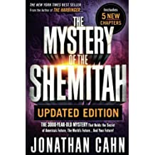 THE MYSTERY OF THE SHEMITAH (REVISED AND UPDATED)