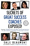 img - for Great Success Coaches (Secrets Exposed Series Book 1) book / textbook / text book