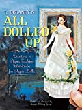 L. Delaney's All Dolled Up: Creating a Paper Fashion Wardrobe for Paper Dolls