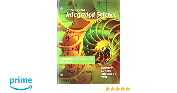 amazon com lab manual for conceptual integrated science rh amazon com Conceptual Physical Science Book Conceptual Integrated Science PDF
