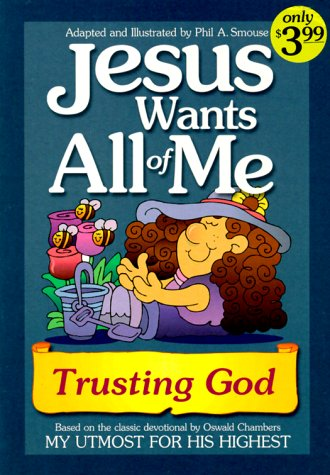 Jesus Wants All of Me: Trusting God