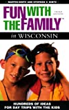 Fun with the Family in Wisconsin, Martin Hintz and Stephen V. Hintz, 0762706317