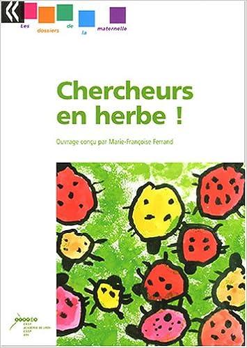 Livre gratuits en ligne Chercheurs en herbes ! pdf, epub