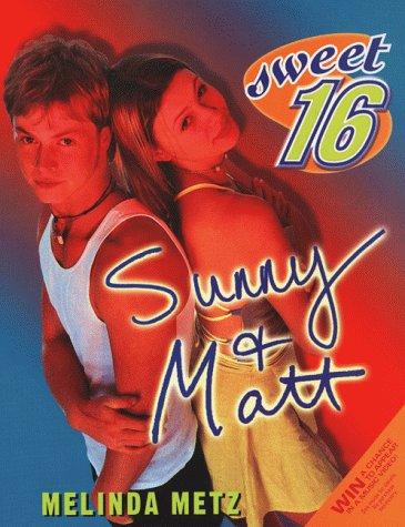 Sweet Sixteen #6: Sunny and Matt ebook