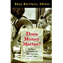 Does Money Matter?: The Effect of School Resources on Student Achievement and Adult Success (Dialogues on Public Policy S)