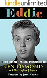 EDDIE: The Life and Times of America's Preeminent Bad Boy