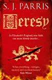 Front cover for the book Heresy by S. J. Parris