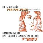 Bettine von Arnim. Briefe aus ihrem Familienalltag | Bettine von Arnim,Achim von Arnim,Sabine Wackernagel