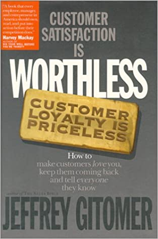 Book Customer Satisfaction is Worthless Customer Loyalty is Priceless