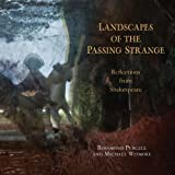 Landscapes of the Passing Strange, Rosamond Purcell and Michael Witmore, 0393339483