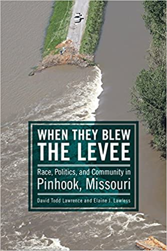 When They Blew the Levee: Race, Politics, and Community in