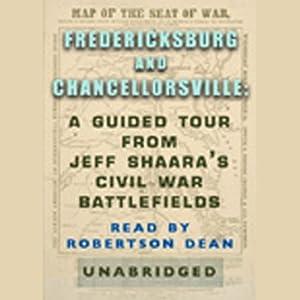 Fredericksburg and Chancellorsville Audiobook