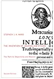 The Invention of Journalism Ethics, Second Edition: The Path to Objectivity and Beyond (Mcgill-queen's Studies in the History of Ideas)