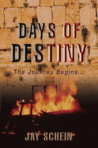 Days of Destiny: The Journey Begins . . . pdf