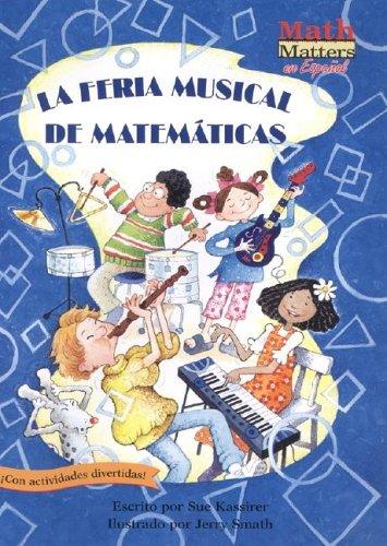 La Feria Musical de Matematicas (Math Fair Blues) (Math Matters En Espanol Series) (Spanish Edition)