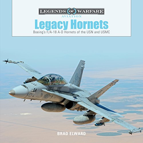 Legacy Hornets: Boeing's F/A-18 A-D Hornets of the for sale  Delivered anywhere in USA