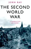 The Second World War, John Ray, 0304353035