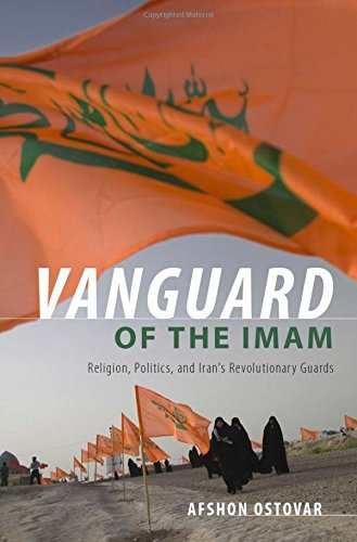 vanguard-of-the-imam-religion-politics-and-irans-revolutionary-guards