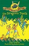 The Dragon's Teeth, Lucy Coats, 144400073X