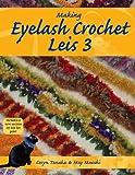 img - for Making Eyelash Crochet Leis 3 book / textbook / text book