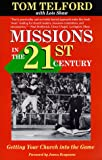 Missions in the Twenty-First Century, Tom Telford and Lois Shaw, 0877885788