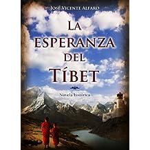 La esperanza del Tíbet (Spanish Edition)