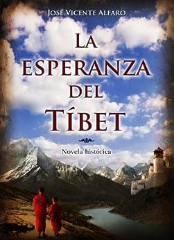 La esperanza del Tíbet (Spanish Edition) by [Alfaro, José Vicente]
