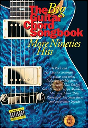 The Big Guitar Chord Songbook: More Nineties Hits: Amazon.co.uk ...